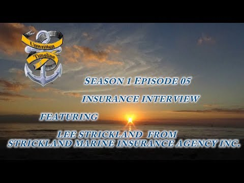 Sailing with Unwritten Timeline S1 E5 Insurance Interview