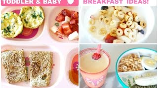 Breakfast Ideas for Toddler & Baby!