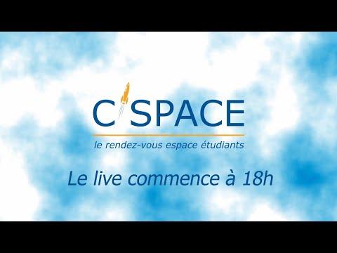 Le C'Space 2020, en live !