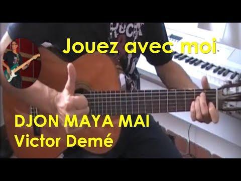 DJON MAYA MAI- VICTOR DEME - TUTO GUITARE- COVER + PARTITION