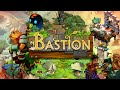 Bastion let s play pt 02 mp3