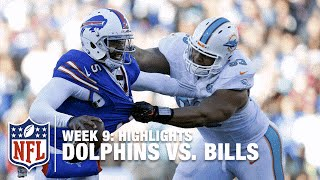 Dolphins vs. Bills | Week 9 Highlights | NFL