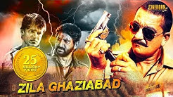 Zila Ghaziabad Full Hindi Movie | Sanjay Dutt | Arshad Warsi | Vivek Oberoi | Latest Hindi Movies