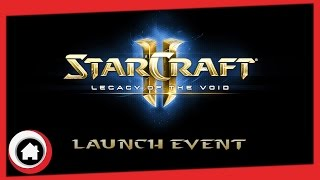 Legacy of the Void - European Launch Event Impressions