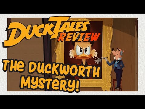 DuckTales:McMystery at McDuck McManor and the Mystery of Duckworth! | REVIEW| REACTION | FAN THEORY