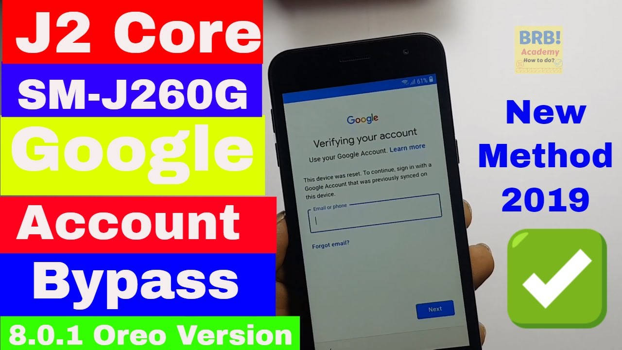 Samsung J2 Core (SM-J260G) Google Account Bypass (8 1 0 Oreo Version