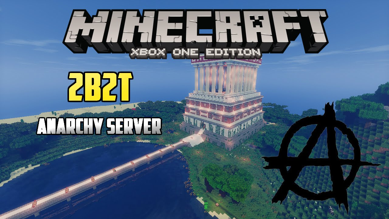 Minecraft: 2B2T on Xbox One!!! (My New Anarchy Server!!!)