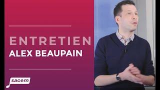 Alex Beaupain - Paroles de créateurs Sacem