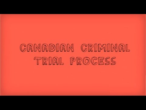 Canadian Criminal Trial Process