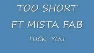 TOO SHORT FT MISTA FAB FUCK YOU