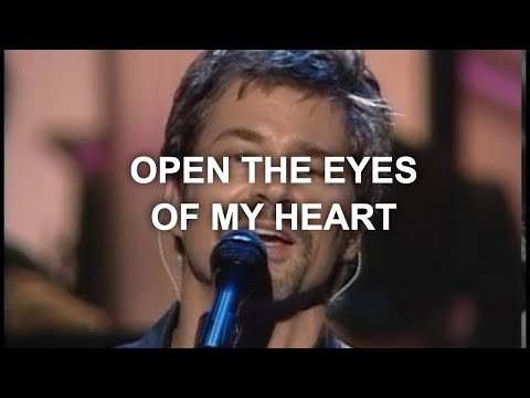 open the eyes of my heart, paul baloche