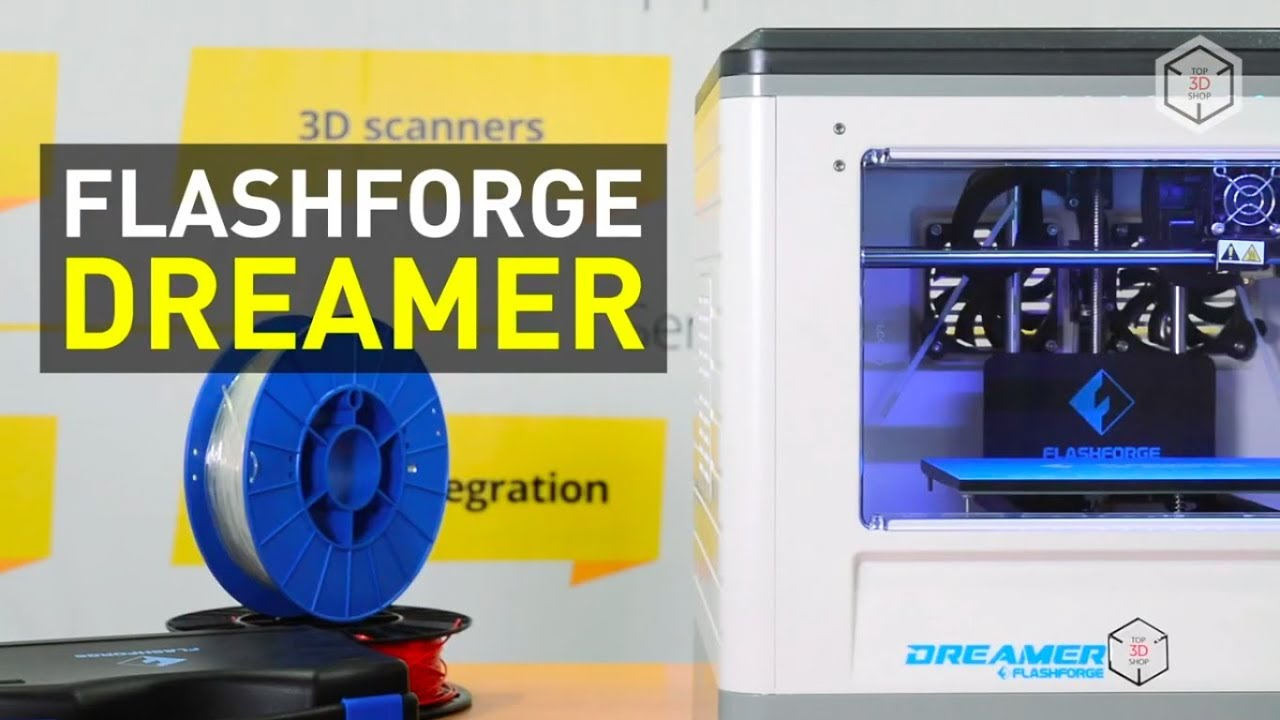 video FlashForge Dreamer