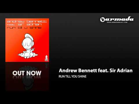 Andrew Bennett feat. Sir Adrian - Run Till U Shine (Original Mix) (ARMD1075)