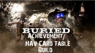 Black Ops 2 Zombies Buried Building The Nav Card Table/when The Revolution Comes Achievement