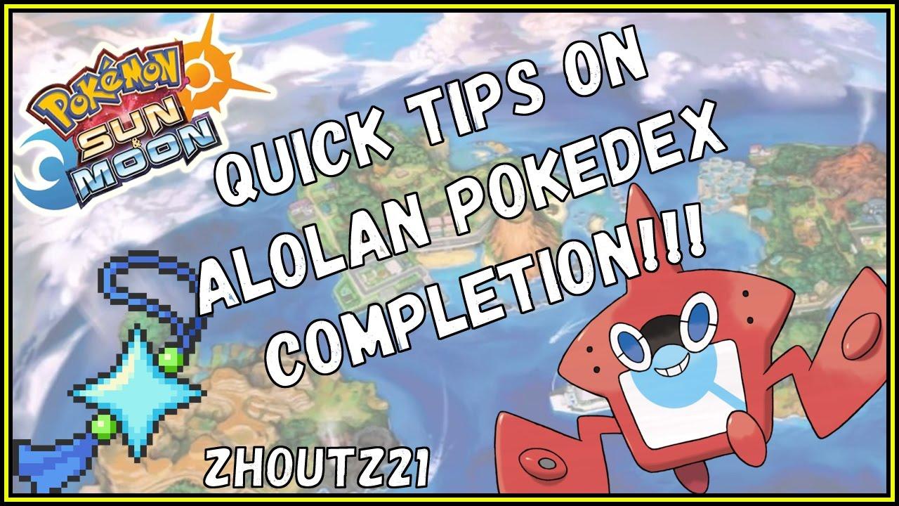 QUICK TIPS & ALOLA DEX COMPLETION STRATEGY!!! Sun & Moon  Guide/walkthrough/info!!! SHINY CHARM!!!
