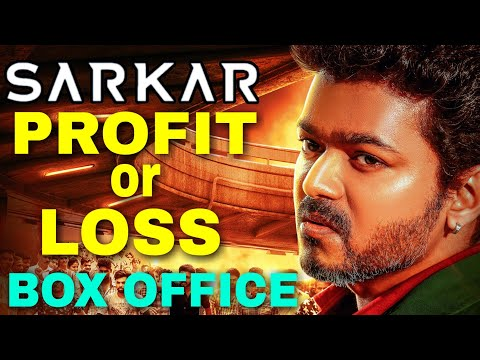 Sarkar HIT or FLOP : Box Office Report | Thalapathy Vijay |