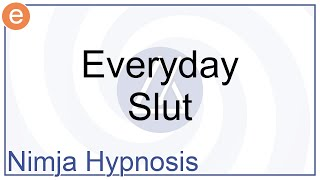 Hypnosis - Everyday Slut