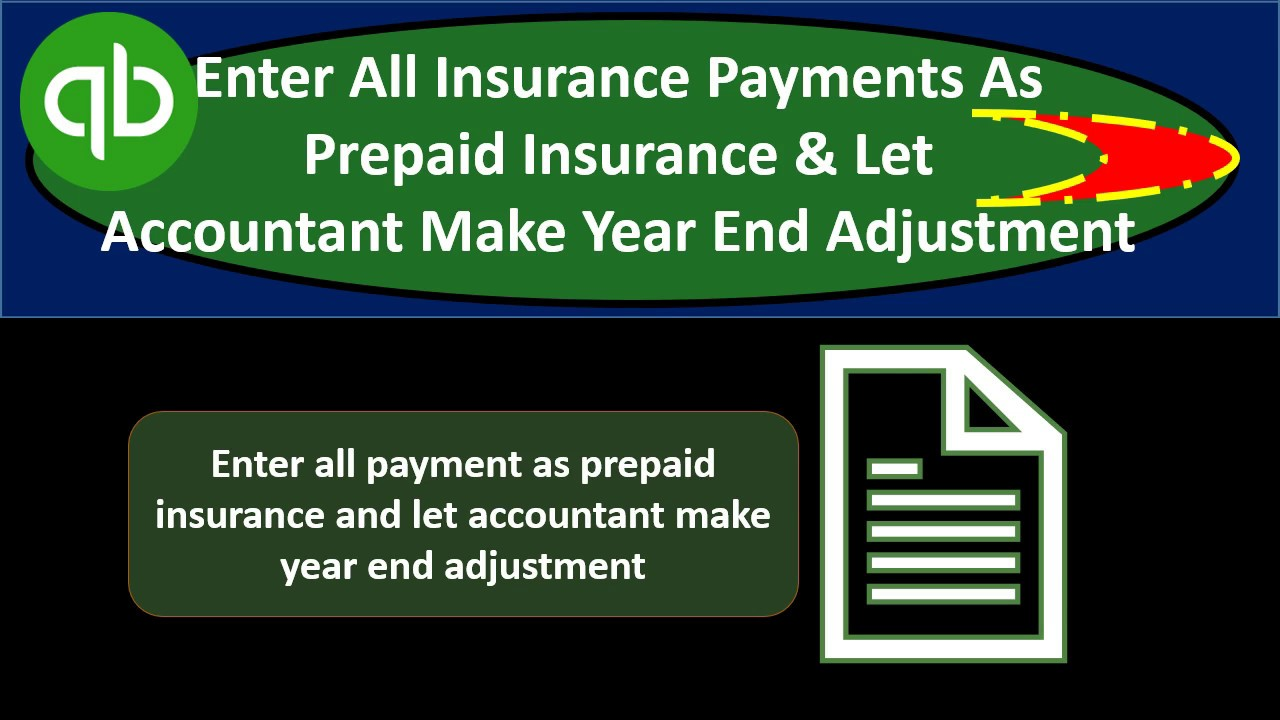 Simple Way To Enter Insurance Payments Into Quickbooks Youtube