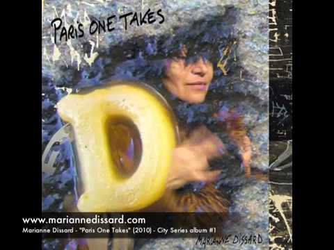 Marianne Dissard  -  Paris One Takes (City Series 2010)   Full album