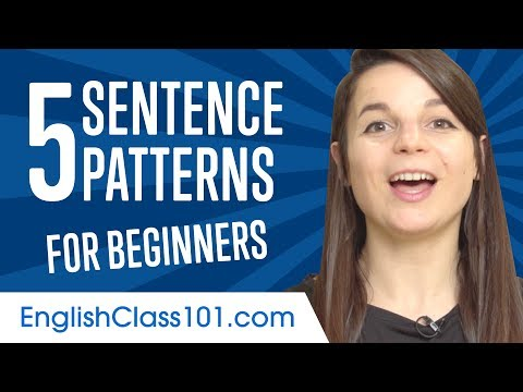 Learn The Top 5 Sentence Patterns In English For Beginners