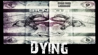 Stone Sour - Dying (Tradução)