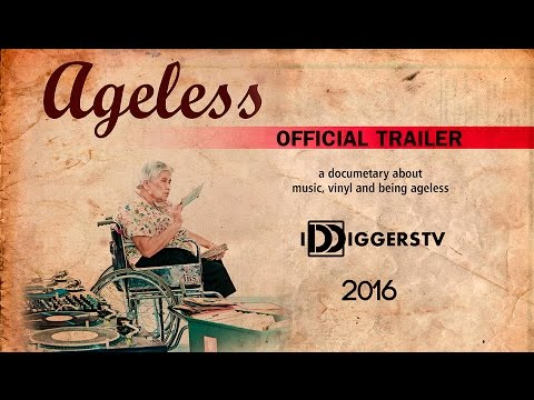 Ageless | A Documentary - Official Trailer 2016