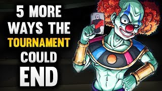 5 MORE Ways the Tournament Could End