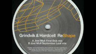 Grindvik & Hardcell - Figure (Joel Mull Final Dub Mix)