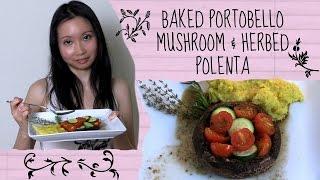 Baked Portobello Mushroom & Herbed Polenta Recipe - Vegan & Gluten Free
