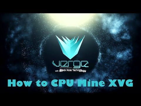 How to CPU Mine Verge Coin - XVG - x17 - Yiimp - Crypto Currency Mining