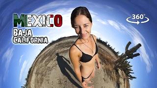 BAJA CALIFORNIA TRAVEL ADVENTURE in 360