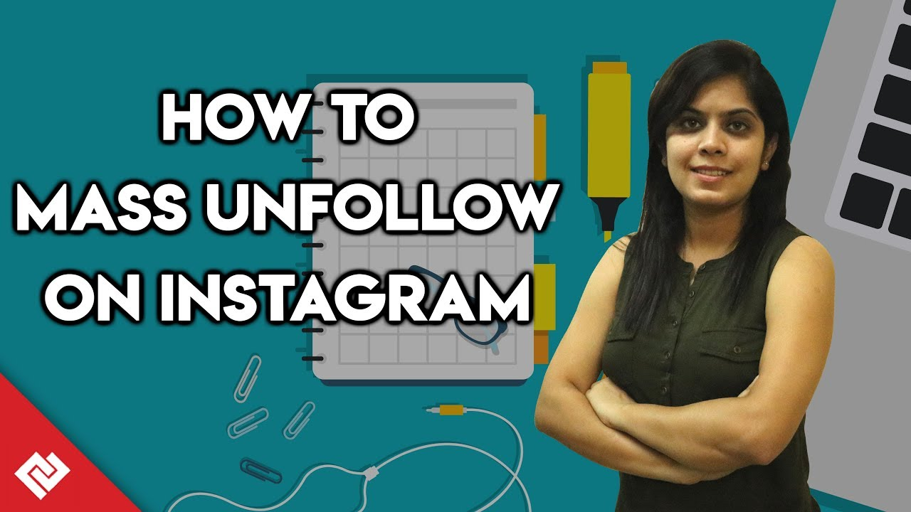How to Mass Unfollow on Instagram: Fastest Way to Unfollow on Instagram