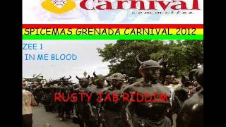 ZEE 1 - IN ME BLOOD - RUSTY JAB RIDDIM - GRENADA SOCA 2012