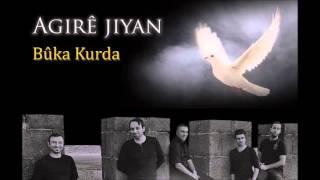 Agirê Jiyan-Buka Kurda (2014)