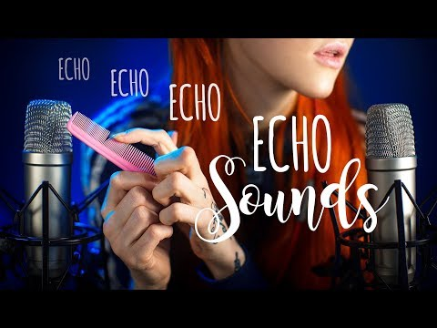 ASMR - ECHO SOUNDS 🔊 Mouth Sounds, Inaudible, Scissor, Lip Gloss, Mic Sounds, Tapping