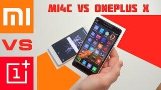 Xiaomi Mi4C vs OnePlus X   сравнение и опыт эксплуатации