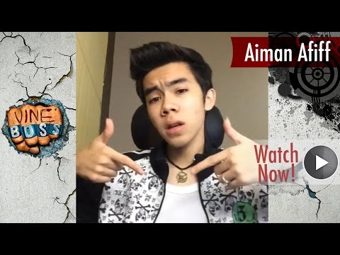 Aiman Afiff Vine Compilation ● BEST ALL VINES ● LATEST HD