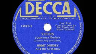 Watch Jimmy Dorsey Yours video