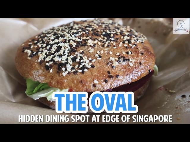 The Oval - Hidden Dining Spot In Seletar