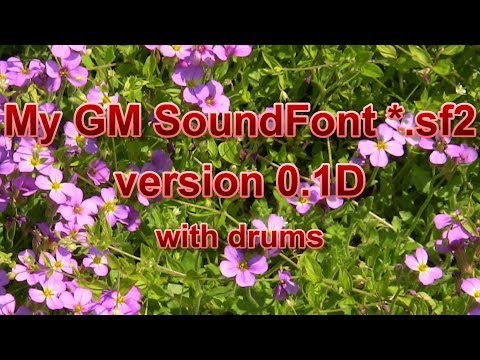My Genaral Midi SoundBank version 0.1D - with drums