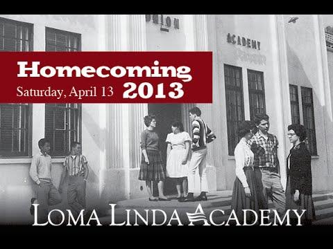 April 13, 2013 - Loma Linda Academy Homecoming