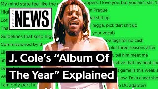 "J. Cole's ""Album Of The Year"" Explained 