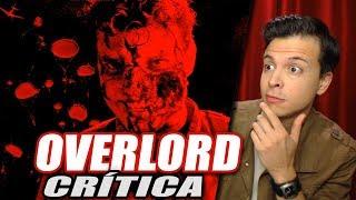 Reseña Crítica OVERLORD - Opinión de la Película Operación Overlord sin Spoilers