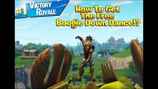 How To Get The Boogie Down Dance For FREE!? (Fortnite Battle Royale)