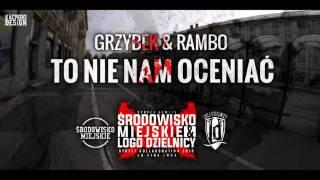 Grzybek LD & Rambo - To nie nam oceniać (Prod.Dechu)