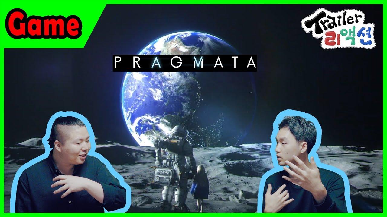 [ 프래그마타 ] 트레일러 리액션 (Pragmata Trailer Reaction)