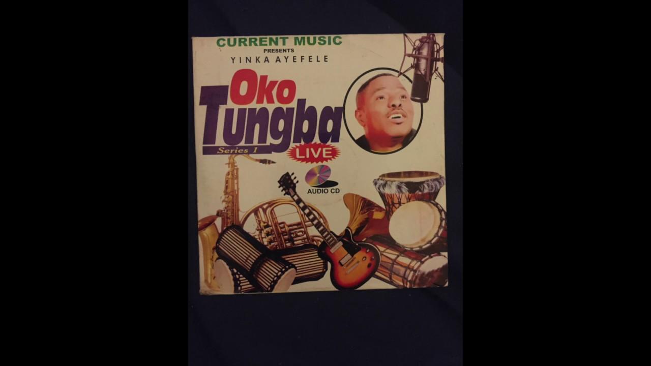 Download Yinka Ayefele - Oko Tungba 1