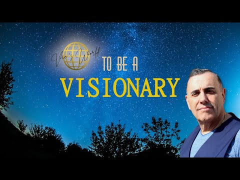 Vic's World - To be a visionary