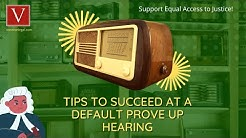 Tips to win a default prove-up hearing in CA