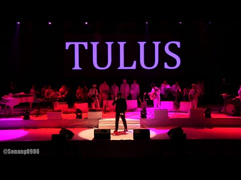 Tulus - Lagu Untuk Matahari ~ 1000 Tahun Lamanya @ Konser Gajah Tulus [HD]